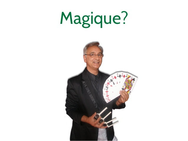 Magique?