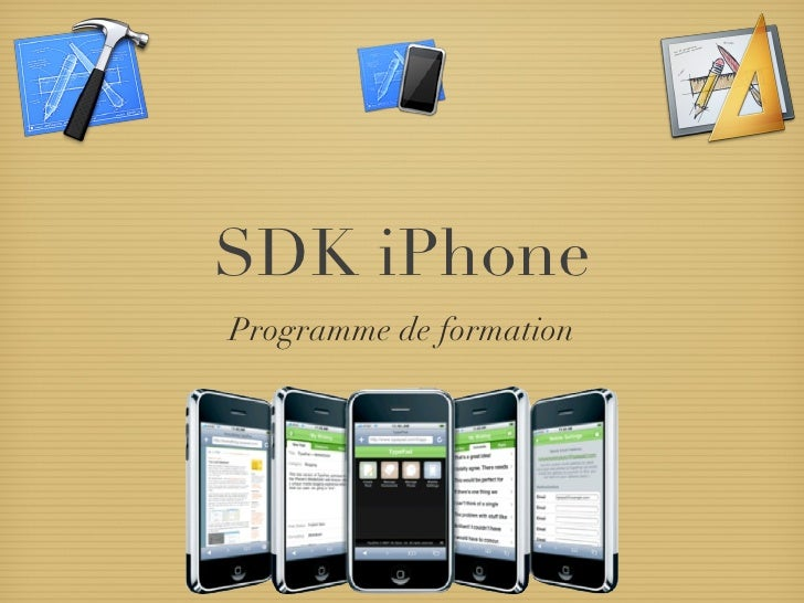 SDK iPhone <ul><li>Programme de formation </li></ul>