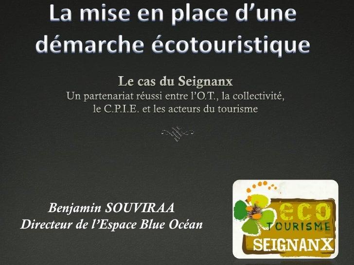 Benjamin SOUVIRAADirecteur de l'Espace Blue Océan