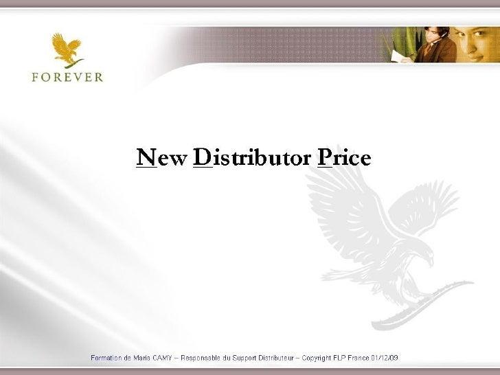 Le New Distributor Price :En résumé à compter du 01/01/2010: Les Nouveaux Distributeurs bénéficient d'un tarif adapté ap...