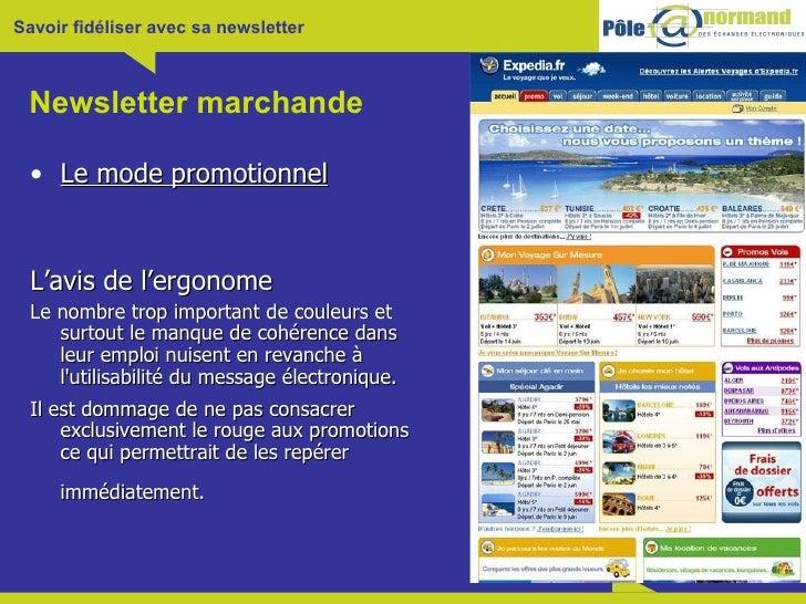 Newsletter marchande <ul><li>Le mode promotionnel </li></ul><ul><li>L'avis de l'ergonome </li></ul><ul><li>Le nombre trop ...
