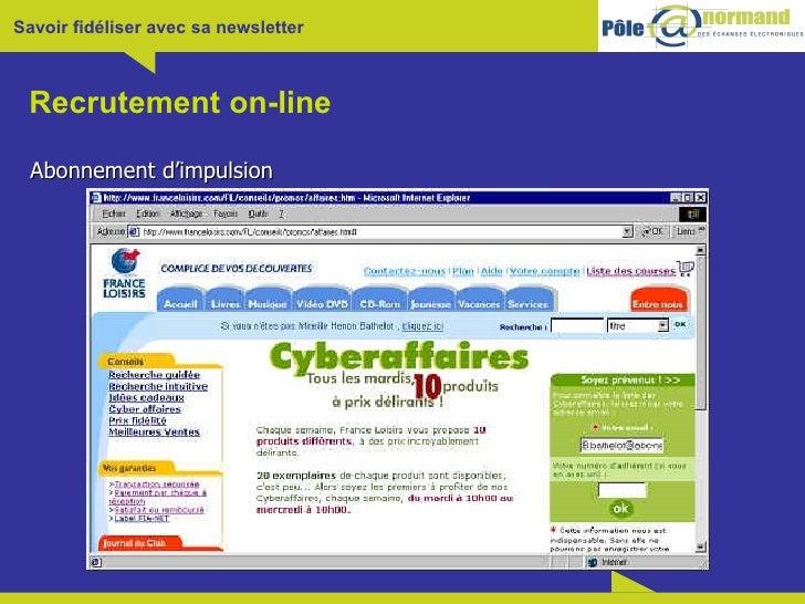 Recrutement on-line <ul><li>Abonnement d'impulsion </li></ul>