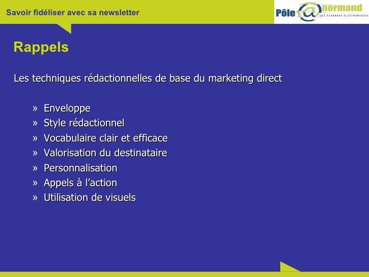 Rappels <ul><li>Les techniques rédactionnelles de base du marketing direct </li></ul><ul><ul><li>Enveloppe </li></ul></ul>...