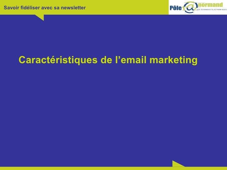 Caractéristiques de l'email marketing
