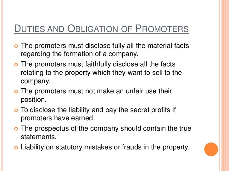 REMUNERATION OF PROMOTERS: He may be paid a certain lump sum. He may be given shares of the company. He may be given co...