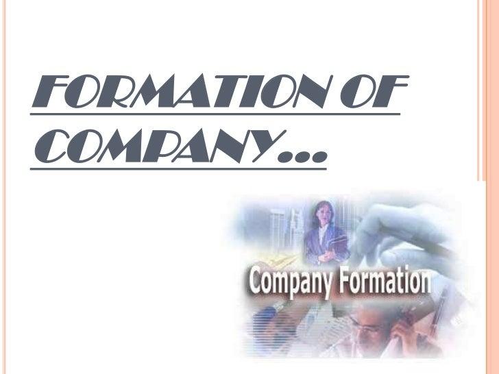 FORMATION OFCOMPANY…