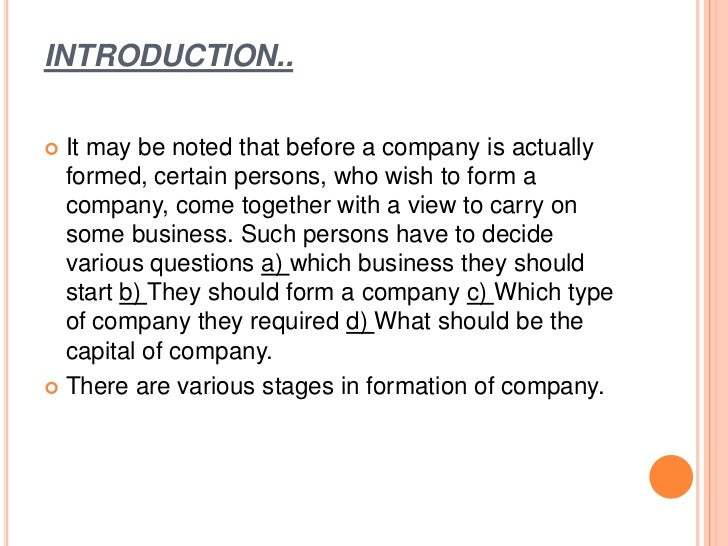STAGES IN FORMATION OF A COMPANY     Promotion of a Company : The promotion of a      company refers to all those steps wh...