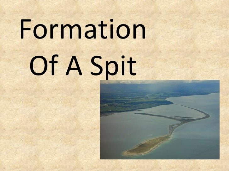 Formation Of A Spit
