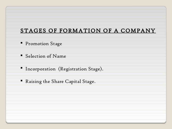 steps for formation of a company Formation of a company: 4 stages | business management for convenience the whole process of company formation may the meaning of promotion and the steps to.