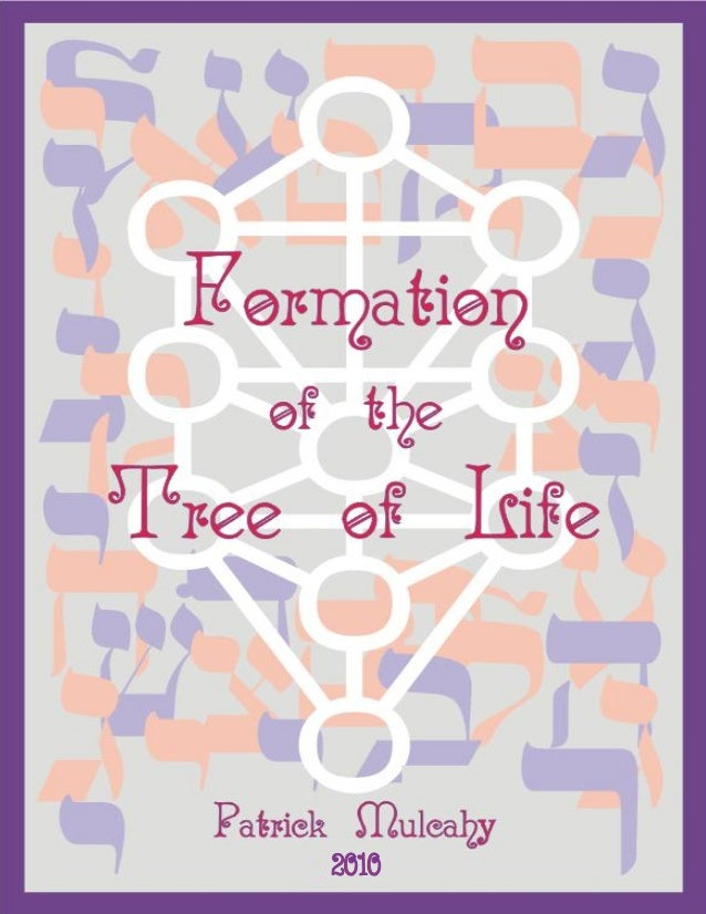 Formation of the Tree of Life                            June 5, 2011                      ☩ 2010 Edition ☩               ...