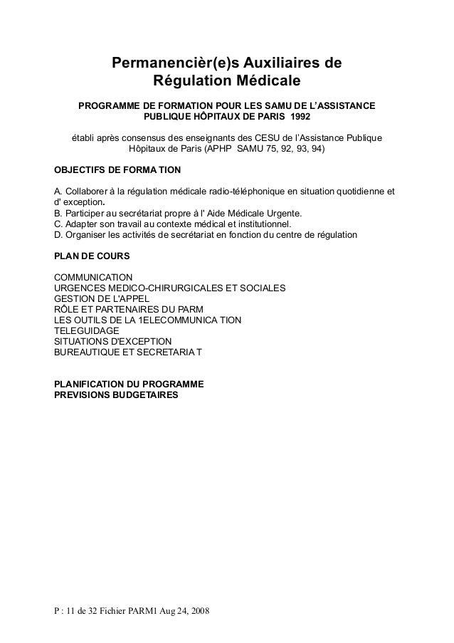 Permanencièr(e)s Auxiliaires de Régulation Médicale PROGRAMME DE FORMATION POUR LES SAMU DE L'ASSISTANCE PUBLIQUE HÔPITAUX...