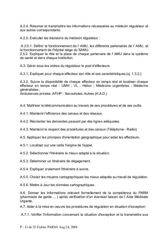 A.2.4. Résumer et transmettre les informations nécessaires au médecin régulateur et aux autres correspondants. A.2.5. Exéc...