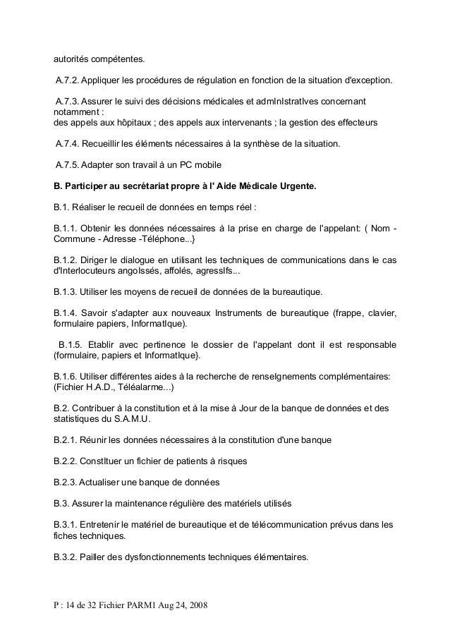 autorités compétentes. A.7.2. Appliquer les procédures de régulation en fonction de la situation d'exception. A.7.3. Assur...