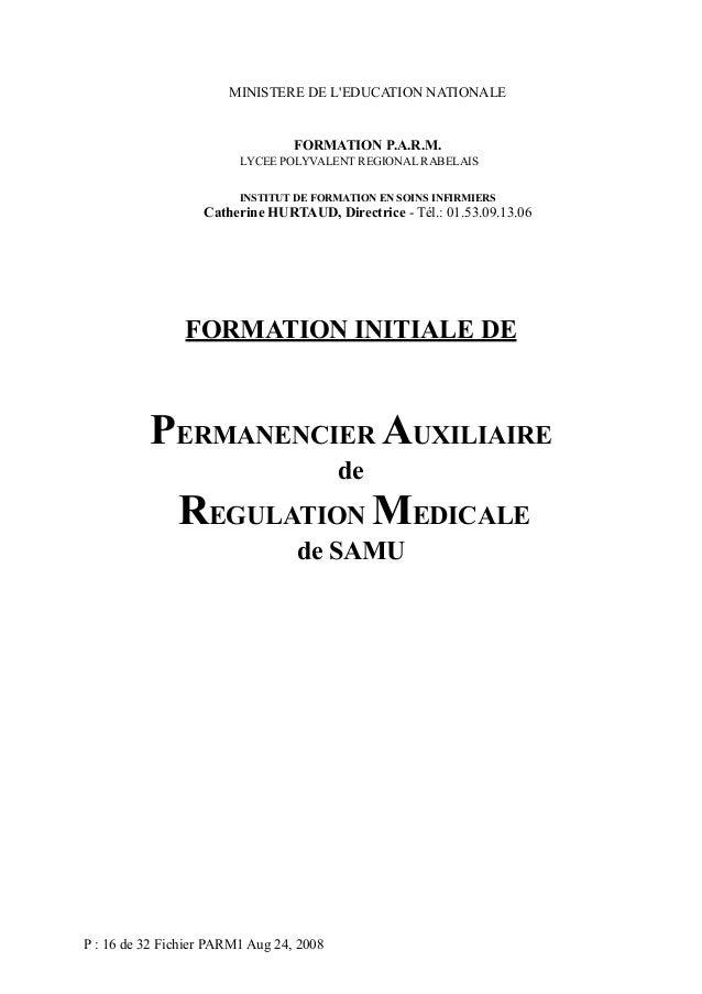 MINISTERE DE L'EDUCATION NATIONALE  FORMATION P.A.R.M. LYCEE POLYVALENT REGIONAL RABELAIS INSTITUT DE FORMATION EN SOINS I...