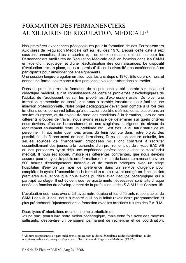 FORMATION DES PERMANENCIERS AUXILIAIRES DE REGULATION MEDICALE1 Nos premières expériences pédagogiques pour la formation d...