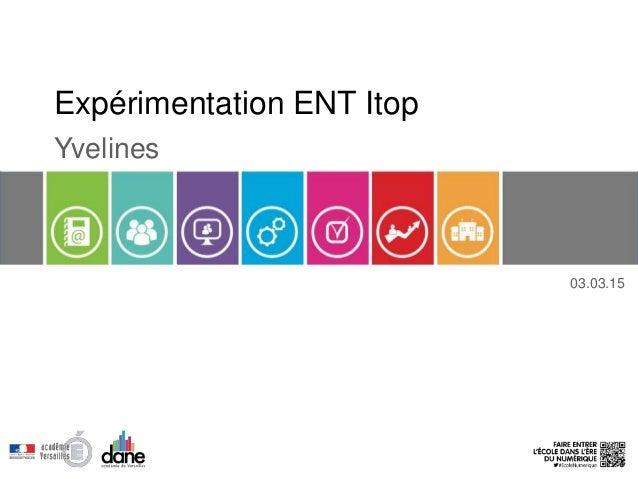 Expérimentation ENT Itop Yvelines 03.03.15