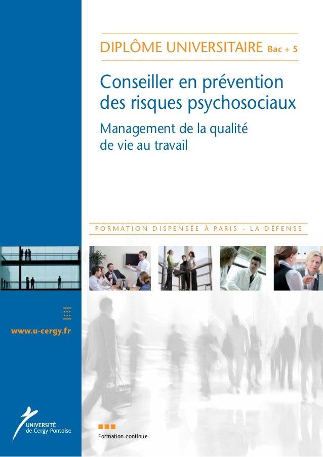 diplôme universitaire Bac + 5 Conseiller en prévention des risques psychosociaux Management de la qualité de vie au travai...