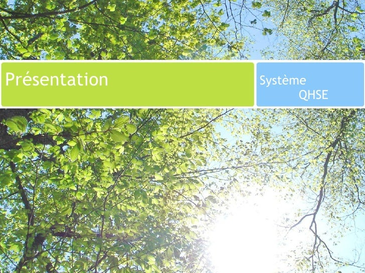 Présentation  Système  QHSE