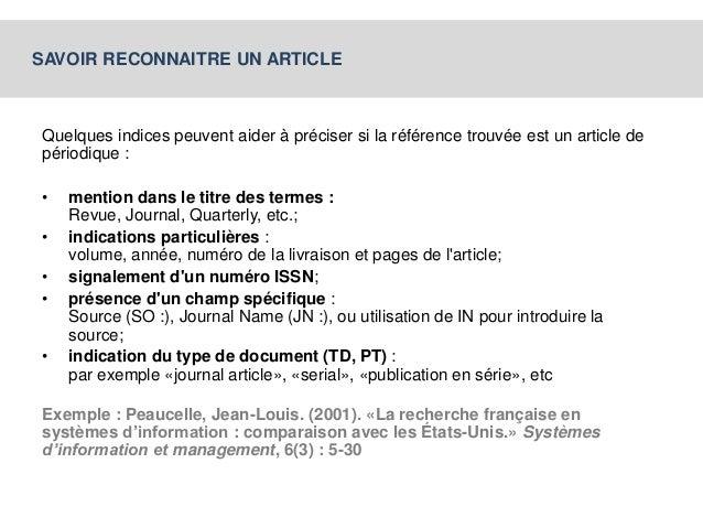 SAVOIR RECONNAITRE UN ARTICLE  Quelques indices peuvent aider à préciser si la référence trouvée est un article de  périod...