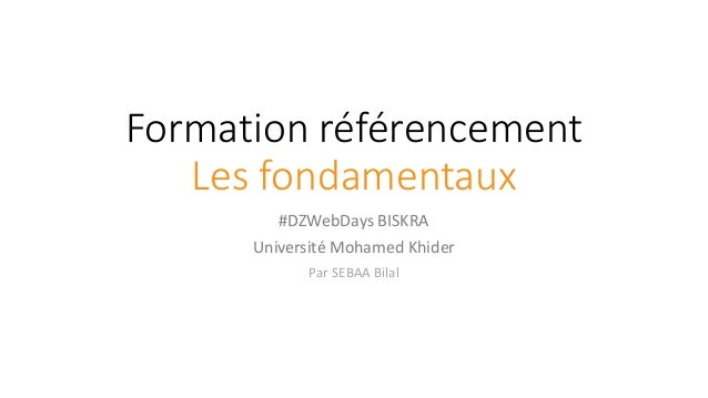 Formation référencement Les fondamentaux #DZWebDays BISKRA Université Mohamed Khider Par SEBAA Bilal