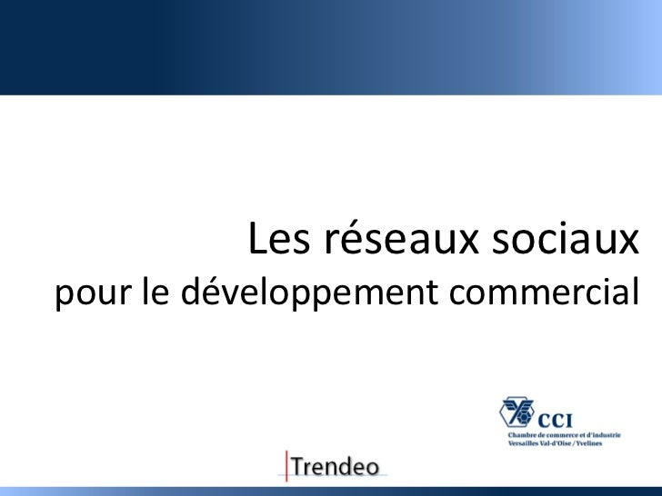 Les réseaux sociauxpour le développement commercial