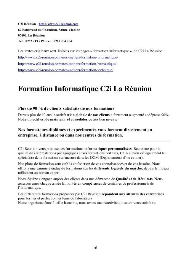 C2i Réunion - http://www.c2i-reunion.com 62 Boulevard du Chaudron, Sainte-Clotilde 97490, La Réunion Tél.: 0262 219 219. F...