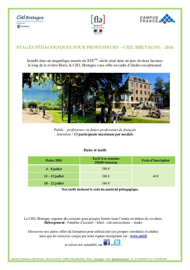 Apprendre le français au CIEL Bretagne - Rue du Gué Fleuri – 29480 Le Relecq-Kerhuon – France - www.ciel.fr - e.mail : inf...