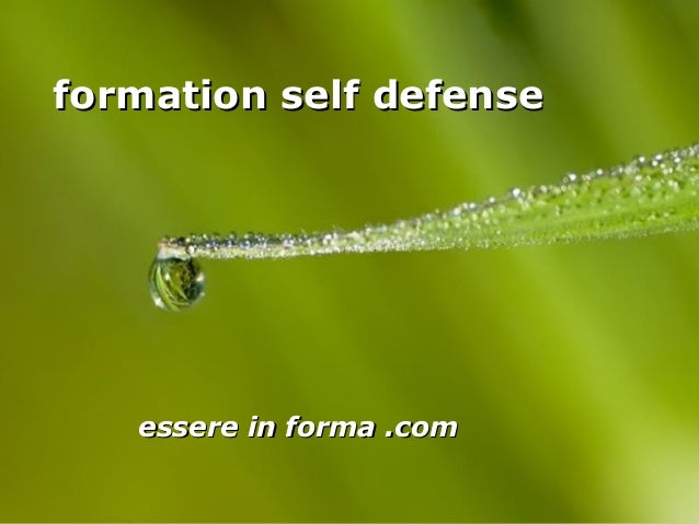 Page 1 formation self defenseformation self defense essere in forma .comessere in forma .com