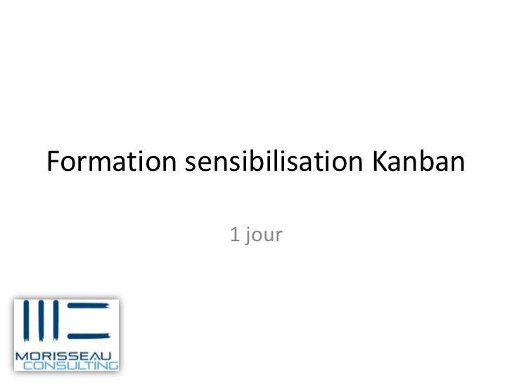 Formation sensibilisation Kanban             1 jour