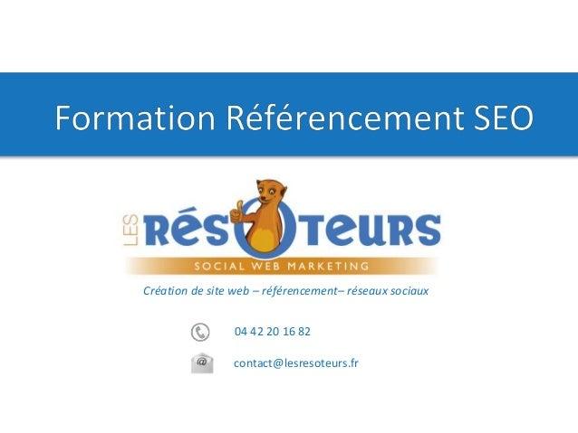 04 42 20 16 82 contact@lesresoteurs.fr Création de site web – référencement– réseaux sociaux