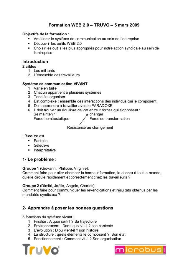 Formation WEB 2.0 – TRUVO – 5 mars 2009 Objectifs de la formation :  Améliorer le système de communication au sein de l'e...