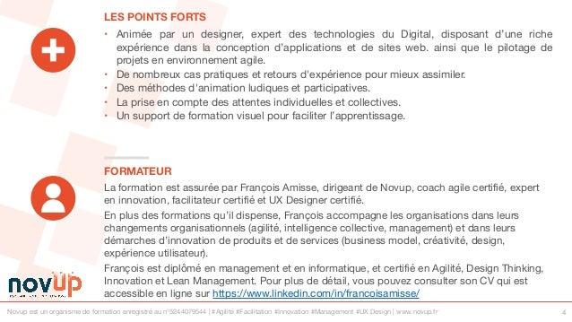 Novup est un organisme de formation enregistré au n°5244079544 | #Agilité #Facilitation #Innovation #Management #UX Design...