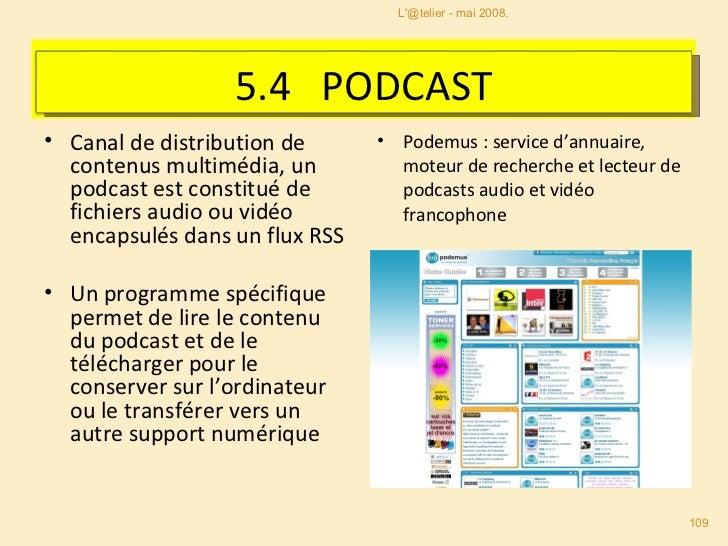 <ul><li>Canal de distribution de contenus multimédia, un podcast est constitué de fichiers audio ou vidéo encapsulés dans ...