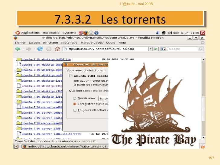7.3 . 3.2   Les torrents L'@telier - mai 2008.