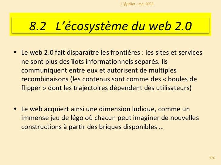<ul><li>Le web 2.0 fait disparaître les frontières : les sites et services ne sont plus des îlots informationnels séparés....