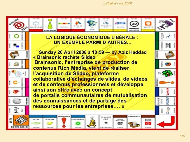 LA LOGIQUE ÉCONOMIQUE LIBÉRALE :  UN EXEMPLE PARMI D'AUTRES… Sunday 20 April 2008 à 10:59 — by Aziz Haddad «Brainsonic ra...