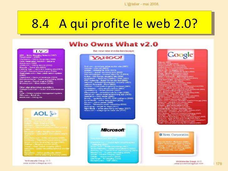 8.4  A qui profite le web 2.0? L'@telier - mai 2008.