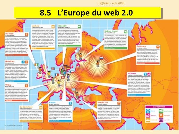 8.5  L'Europe du web 2.0  L'@telier - mai 2008.