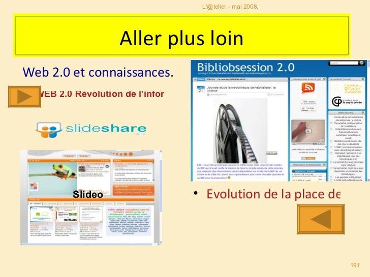 Web 2.0 et connaissances .  Slideo <ul><li>Evolution de la place de l'usager en bibliothèque. </li></ul>WEB 2.0 Révolution...