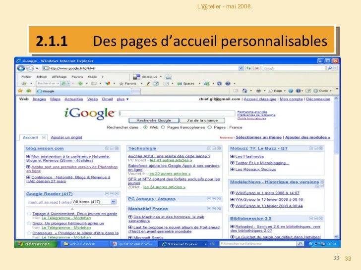 2.1.1  Des pages d'accueil personnalisables L'@telier - mai 2008.
