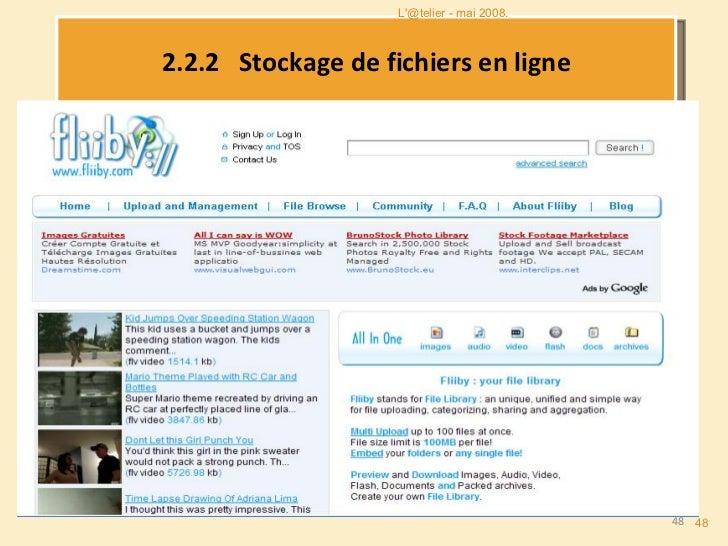 2.2.2   Stockage de fichiers en ligne L'@telier - mai 2008.
