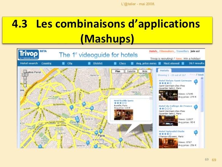 MASHUP <ul><li>Un mashup est un site web qui utilise et croise le contenu provenant d'autres sites pour proposer un nouvea...