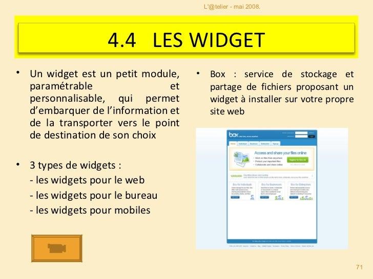 Diane Le Hénaff DV-IST Les widgets s'agrègent sur des interfaces web intégrant Ajax L'@telier - mai 2008.