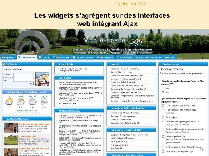 <ul><li>Les widgets de Google s'appellent des gadgets </li></ul><ul><li>Netvibes propose un annuaire de ses widgets </li><...