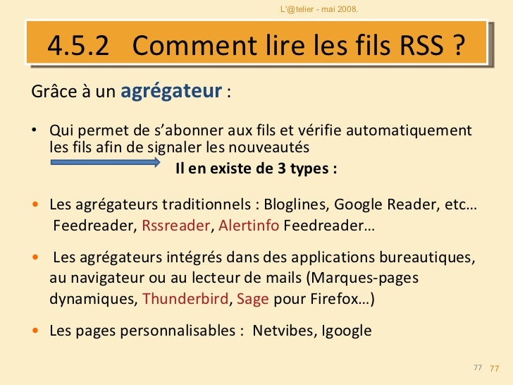 Diane Le Hénaff DV-IST 4.5.3  Les agrégateurs <ul><li>Les pages personnalisables :  Netvibes, Igoogle </li></ul>L'@telier ...