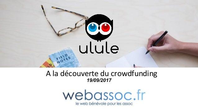 A la découverte du crowdfunding 19/09/2017