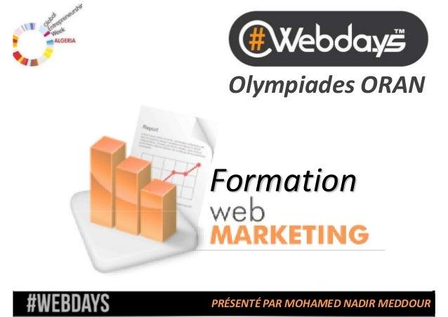Olympiades ORAN  Formation  PRÉSENTÉ PAR MOHAMED NADIR MEDDOUR