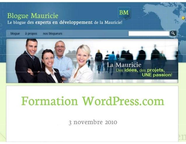 Formation WordPress.comFormation WordPress.com 3 novembre 20103