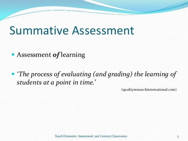"""summative assignment on a learning disabilities Using homework as a formative assessment (part 2)  """"to say that all homework is formative assessment only depends on the assignment  it's only summative."""