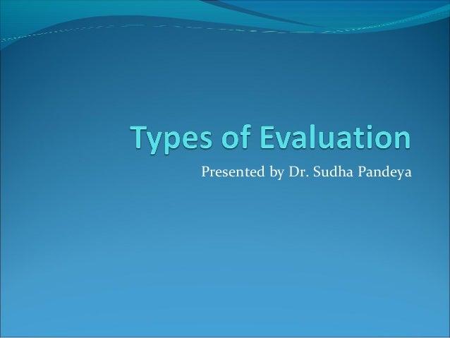 Presented by Dr. Sudha Pandeya